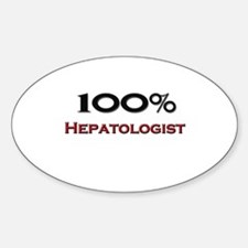 100 Percent Hepatologist Oval Decal