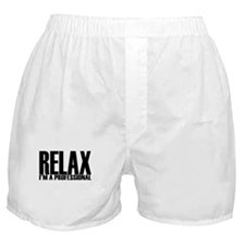 Relax I'm A Professional Boxer Shorts