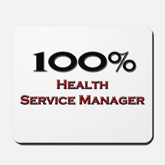 100 Percent Health Service Manager Mousepad