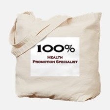 100 Percent Health Promotion Specialist Tote Bag