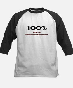 100 Percent Health Promotion Specialist Tee