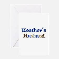 Heather's Husband Greeting Card
