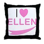 I Love Ellen Throw Pillow
