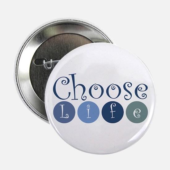 "Choose Life (circles) 2.25"" Button"