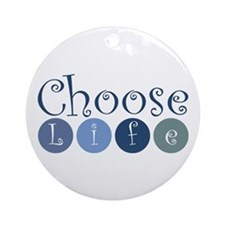 Choose Life (circles) Ornament (Round)