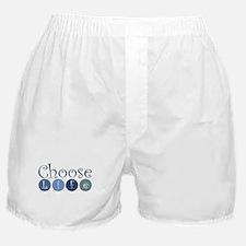 Choose Life (circles) Boxer Shorts
