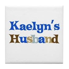 Kaelyn's Husband Tile Coaster