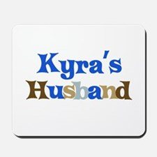 Kyra's Husband Mousepad