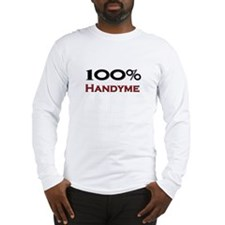 100 Percent Handyme Long Sleeve T-Shirt