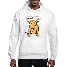 Mad Dog Hoodie