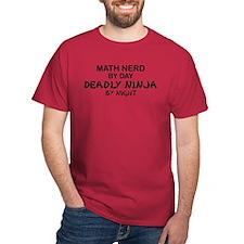 Math Nerd Deadly Ninja by Night T-Shirt