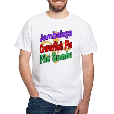 Jambalaya, Crawfish Pie, File White T-Shirt