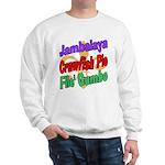 Jambalaya, Crawfish Pie, File Sweatshirt