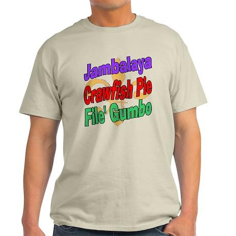 Jambalaya, Crawfish Pie, File Light T-Shirt