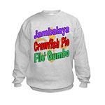 Jambalaya, Crawfish Pie, File Kids Sweatshirt