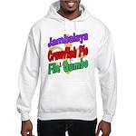 Jambalaya, Crawfish Pie, File Hooded Sweatshirt