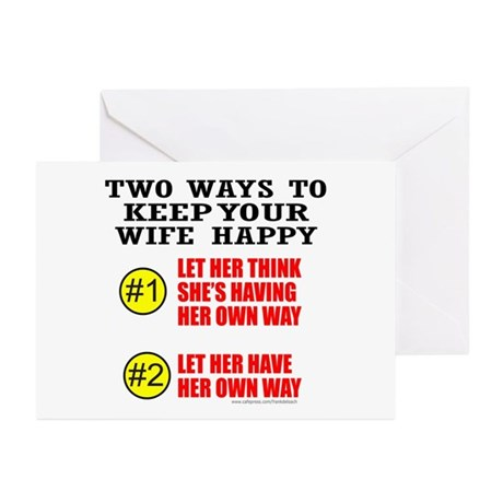 KEEP YOUR WIFE HAPPY Greeting Cards (Pk of 10)
