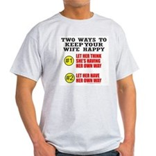 KEEP YOUR WIFE HAPPY T-Shirt
