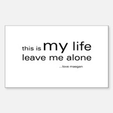 This is my life...loveMaegan Rectangle Decal