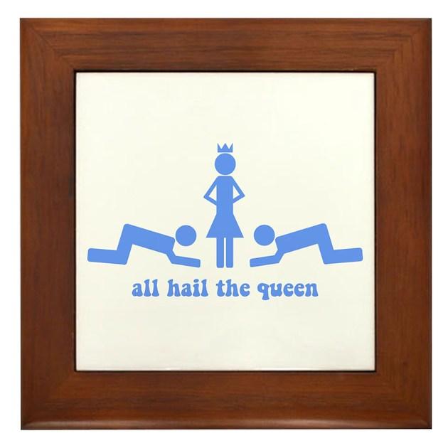 All Hail The Queen Framed Tile By Scott64
