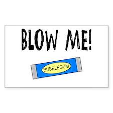 Blow Me Rectangle Sticker 10 pk)