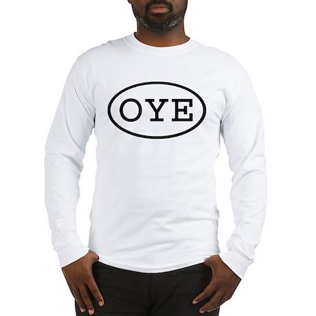 OYE Oval Long Sleeve T-Shirt