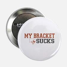 """My Bracket Sucks 2.25"""" Button (10 pack)"""