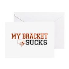 My Bracket Sucks Greeting Card
