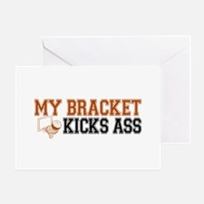 My Bracket Kicks Ass Greeting Card