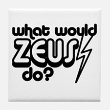 What Would Zeus Do? Tile Coaster