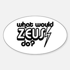 What Would Zeus Do? Oval Decal