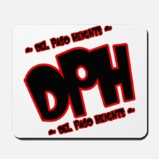 DEL PASO HEIGHTS (DPH) -- T-S Mousepad