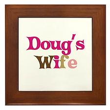 Doug's Wife Framed Tile