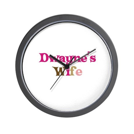 Dwayne's Wife Wall Clock