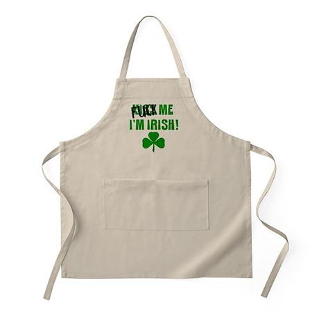 F*&k me, I'm Irish BBQ Apron