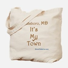 Goldsboro MD It's My Town Tote Bag
