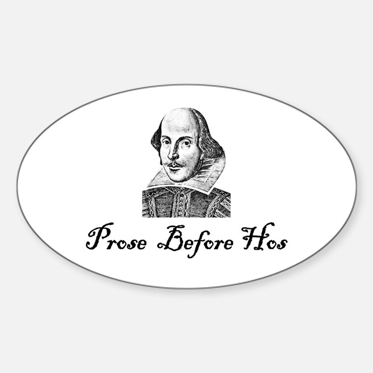 Prose Before Hos Oval Decal