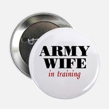Army Wife in training Button