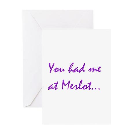 You had me at Merlot Greeting Card