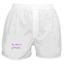 You had me at Merlot Boxer Shorts