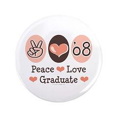 Peace Love 2008 Graduate 3.5