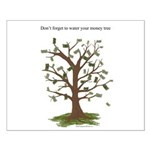 Water Your Money Tree Small Poster