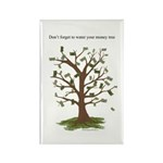 Water Your Money Tree Rectangle Magnet (10 pack)