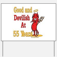 Devilish at 55 Yard Sign