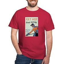Get Hot T-Shirt