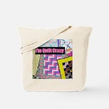 Quilt Crazy - Quilts Tote Bag