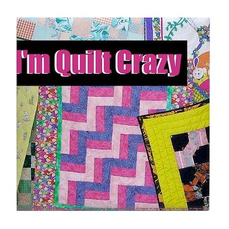 Quilt Crazy - Quilts Tile Coaster