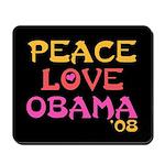 Peace, Love, Obama Mousepad
