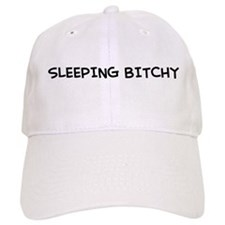 """Sleeping Bitchy"" Baseball Cap"