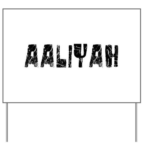 Aaliyah Faded (Black) Yard Sign